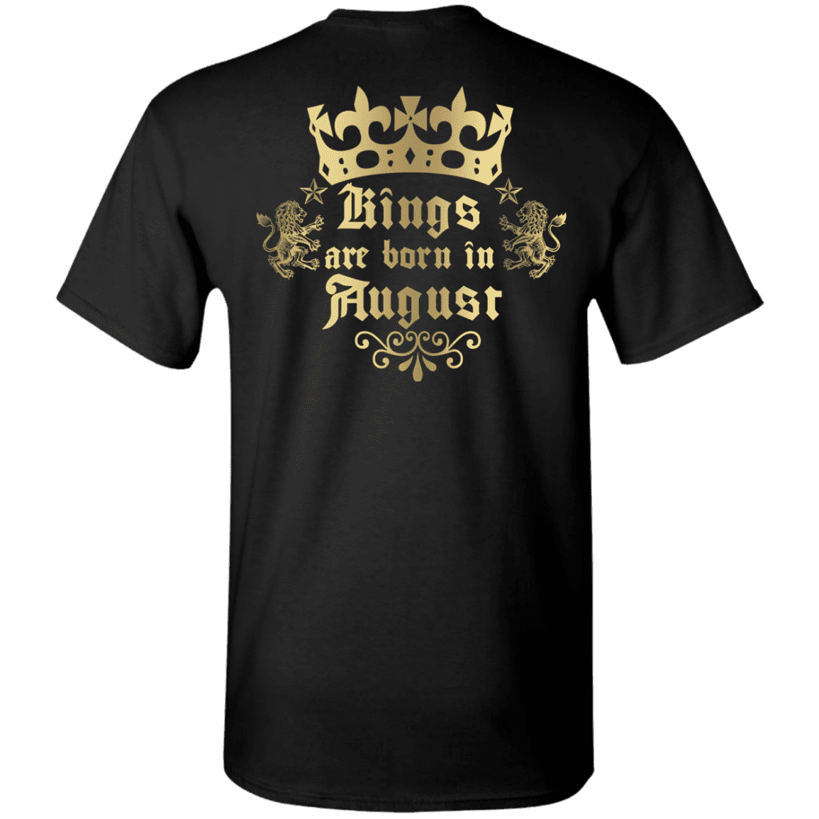 Limited Edition **Kings Are Born In August** Shirts & Hoodies