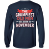Limited Edition November Grumpiest Old Man Shirts & Hoodies