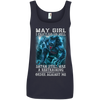 Limited Edition **As A May Girl I Can't Go To Hell** Shirts & Hoodie
