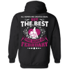 Limited Edition Best Are Born In February Back Print Shirts & Hoodies