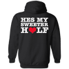 Valentine Special Edition **He's My Sweeter Half** Shirts & Hoodies