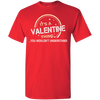 Its A Valentine Thing Shirts and Hoodies