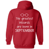 Limited Edition **Wizards Are Born In September** Shirts & Hoodies