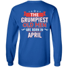 Limited Edition April Grumpiest Old Man Shirts & Hoodies