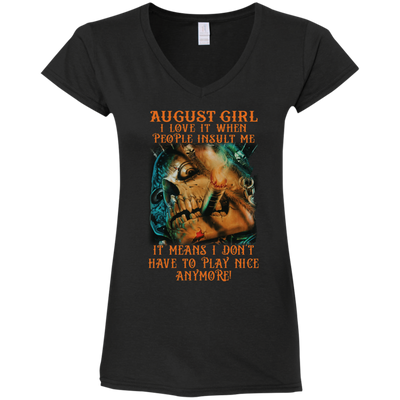 Limited Edition** August Girl Don't Have To Play Anymore** Shirts & Hoodies
