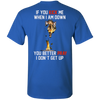 Limited Edition **If You Kick Me Down** Men & Women Shirts