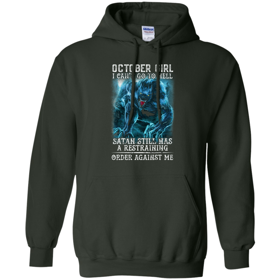 Limited Edition **As An October Girl I Can't Go To Hell** Shirts & Hoodie