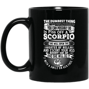 Scorpio The Dumbest Thing Mug