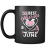 Best Nurses Are Born In June Mug