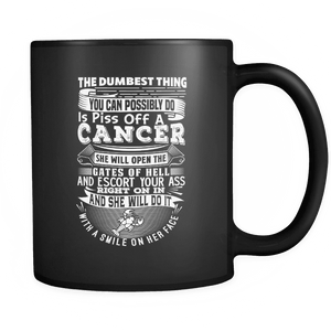 Cancer The Dumbest Thing Mug