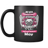 May Women Who Loves Pug Mug