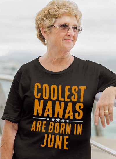 Limited Editio**Coolest Nana Born In June** Shirts & Hoodie