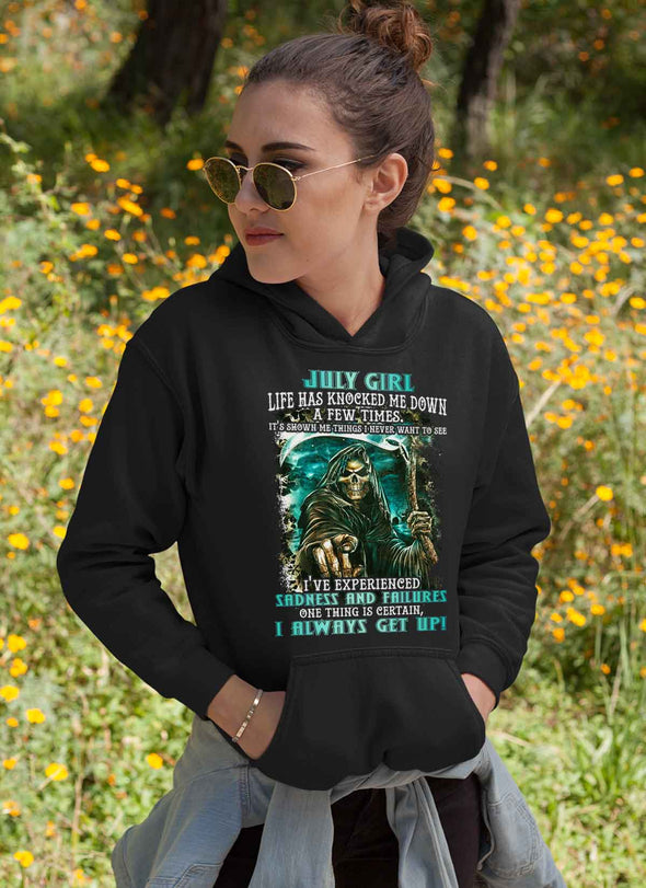 Limited Edition **July Girl I Always Get Up** Shirts & Hoodies