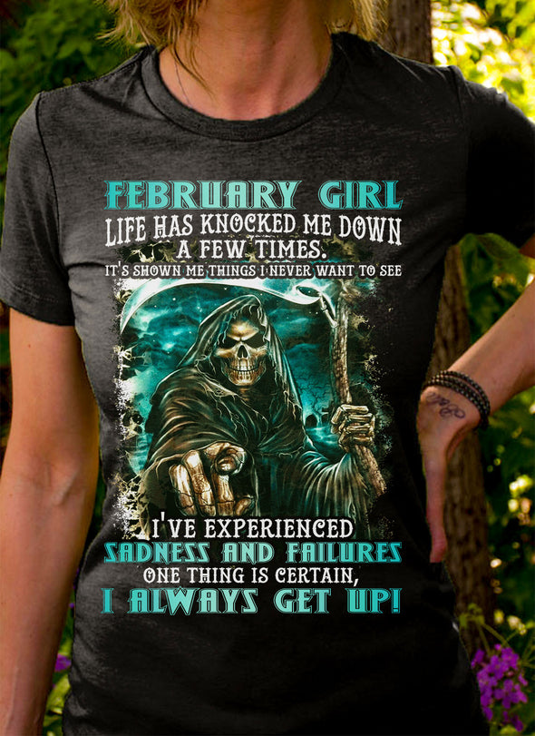 Limited Edition **February Girl I Always Get Up** Shirts & Hoodies