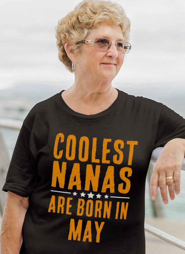 Limited Edition **Coolest Nana Born In May** Shirts & Hoodie