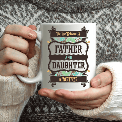 Father & Daughter Forever Mug