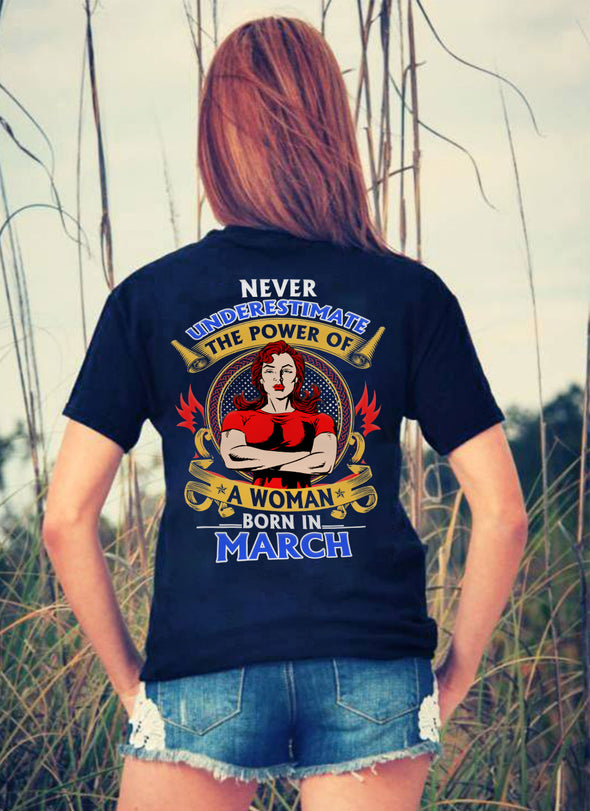 Limited Edition **Power Of Woman Born In March** Shirts & Hoodies