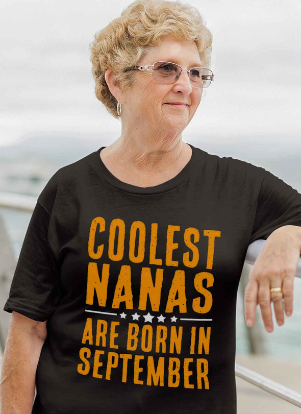 Limited Edition **Coolest Nana Born In September** Shirts & Hoodie