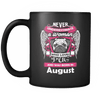 August Women Who Loves Pug Mug