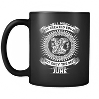Best Men Are Born In June Mug
