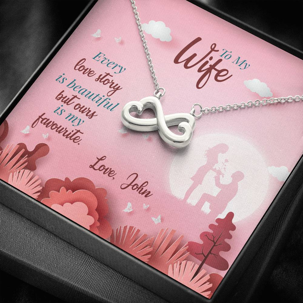 Infinity Hearts Necklace, Customized Necklace With Message Card, Silver Pendant, Every Love Story Is Beautiful But Ours Is My Favorite Necklace, Couple Gifts