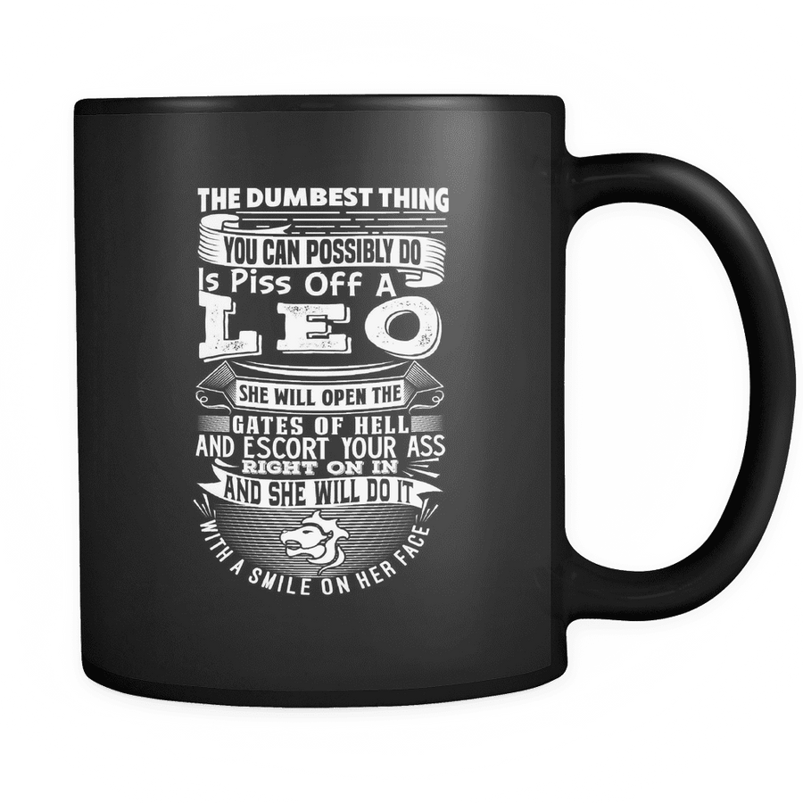 Leo The Dumbest Thing Mug