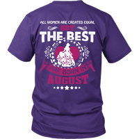 Limited Edition ***Best Are Born Are In August *** Shirts & Hoodies