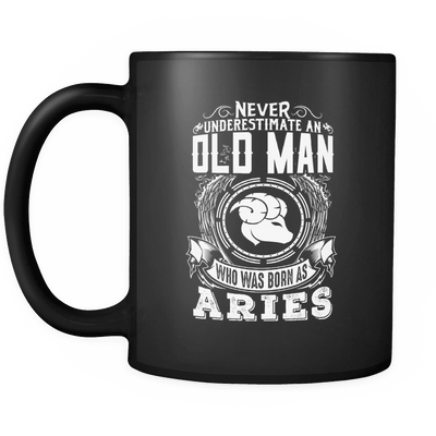 Aries Never Underestimate An Old Man Mug