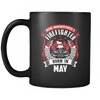 Never Underestimate May Born Firefighter Mug