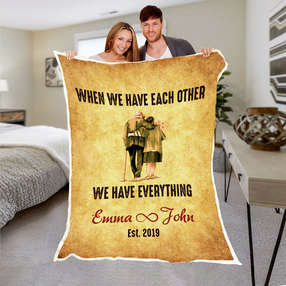 We Have Each Other Couple Blanket