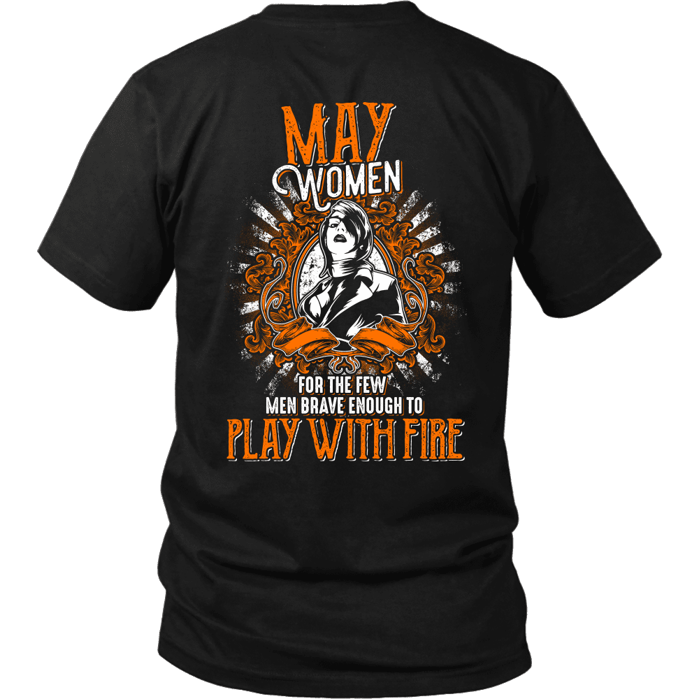 Limited Edition May Women Play With Fire Back Print Shirt
