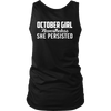 Limited Edition ***October Persisted Girl*** Shirts & Hoodies