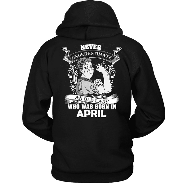 Limited Edition ***Old Lady Born In April*** Shirts & Hoodies