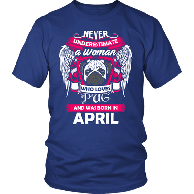 April Women Who Loves Pug Shirt, Hoodie & Tank