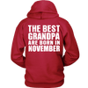 Limited Edition ***Best Grandpa Born In November*** Shirts & Hoodies
