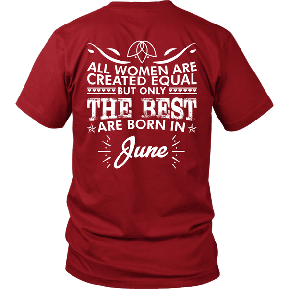 Limited Edition ***Best Women Are Born In June*** Shirts & Hoodies
