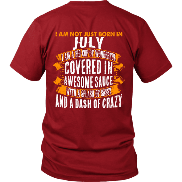 Limited Edition ***Not Just Born In July** Shirts & Hoodies