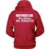 Limited Edition ***November Persisted Girl*** Shirts & Hoodies