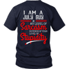 Limited Edition ***July Guy Level Of Sarcasm*** Shirts & Hoodies