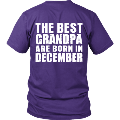 Limited Edition ***Best Grandpa Born In December*** Shirts & Hoodies