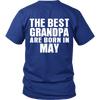 Limited Edition ***Best Grandpa Born In May*** Shirts & Hoodies