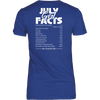Limited Edition ***July Girl Facts*** Shirts & Hoodies