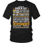 ****Limited Edition**** Born In July Shirts