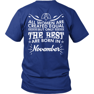 Limited Edition ***Best Women Are Born In November*** Shirts & Hoodies