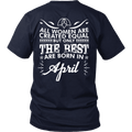 Limited Edition **Best Women Are Born In April** Shirts & Hoodies