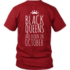 Limited Edition ***Black Queen Born In October*** Shirts & Hoodies
