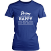 Drums Makes Me Happy - Limited Edition Shirts, Hoodie &Tank
