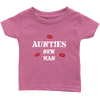 Limited Edition Infant - Aunties New Man Shirts