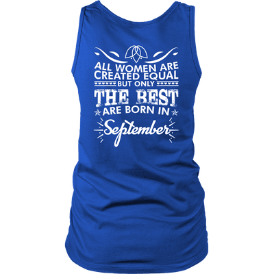 Limited Edition **Best Women Are Born In September** Shirts