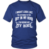 In My Head I'm Riding My Bike - Limited Edition Shirt, Hoodie & Tank